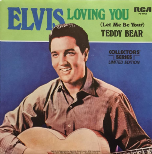 "Elvis Presley ‎- Loving You/(Let Me Be Your) Teddy Bear (7"") (EX+/EX)"